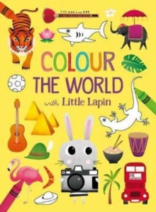 Colour the World with Little Lapin, Paperback Book