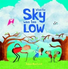 When the Sky Was Too Low, Paperback Book