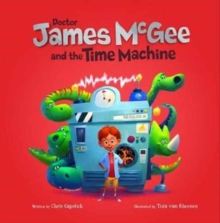 Dr James McGee: And the Time Machine, Paperback Book
