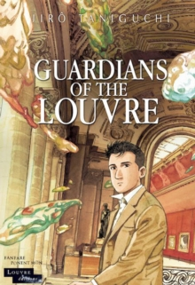 Guardians of the Louvre, Hardback Book