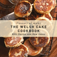 The Welsh Cake Cookbook, Hardback Book