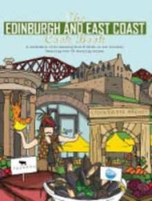 The Edinburgh and East Coast Cook Book : A celebration of the amazing food and drink on our doorstep, Paperback / softback Book