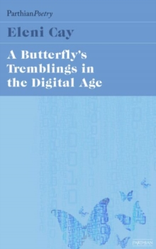 The Butterfly's Tremblings in the Digital Age, Paperback Book