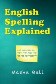 English Spelling Explained, Paperback Book