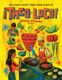 Taco Loco : Mexican street food from scratch, Hardback Book