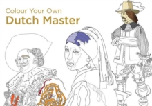 Colour Your Own Dutch Masters, Paperback Book