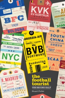 The Football Tourist : The Second Half, Paperback Book