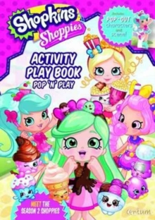 Shopkins Shoppies Press Out & Play Activity Book, Paperback Book