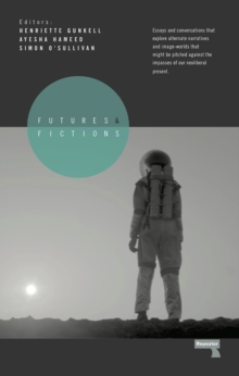 Futures and Fictions, Paperback Book