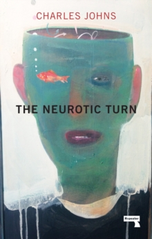 The Neurotic Turn, Paperback / softback Book