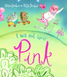 I Will Not Wear Pink, Paperback Book
