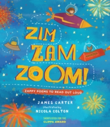 Zim Zam Zoom! : Zappy Poems to Read Out Loud, Paperback / softback Book
