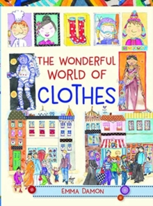 The Wonderful World of Clothes, Hardback Book
