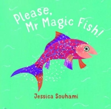 Please, Mr Magic Fish!, Hardback Book