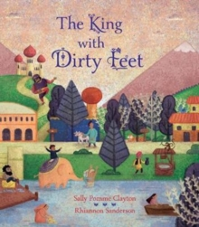 The King with Dirty Feet, Hardback Book