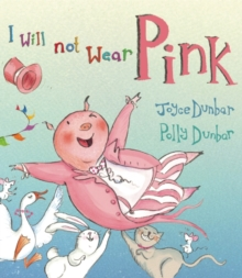 I Will Not Wear Pink, Hardback Book