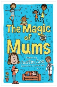 The Magic of Mums, Paperback / softback Book