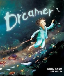 Dreamer : Saving Our Wild World, Paperback / softback Book