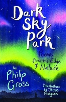 Dark Sky Park readalong audio : Poems from the Edge of Nature, Paperback / softback Book