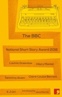 The BBC National Short Story Award 2016, Paperback Book