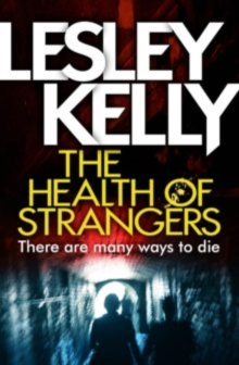 The Health of Strangers, Paperback Book