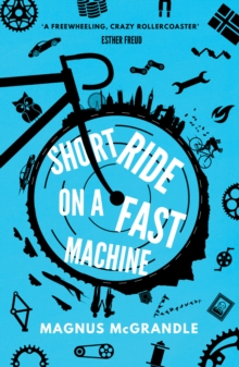 Short Ride on a Fast Machine, Paperback Book