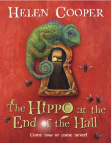 The Hippo at the End of the Hall, Hardback Book