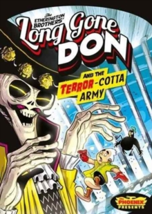 Long Gone Don: The Terror-Cotta Army, Paperback / softback Book