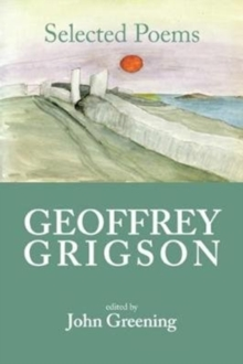 Geoffrey Grigson: Selected Poems, Paperback Book