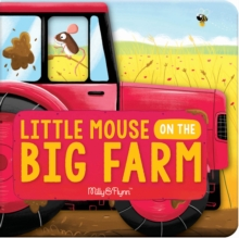 Little Mouse on the Big Farm, Hardback Book