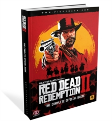 Red Dead Redemption 2 - The Complete Official Guide : Standard Edition, Paperback / softback Book
