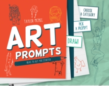 Artprompts : Choose a Category, Pick a Prompt and Draw!, Hardback Book