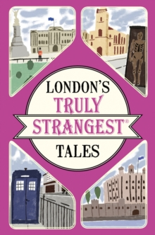 London's Truly Strangest Tales, Paperback Book