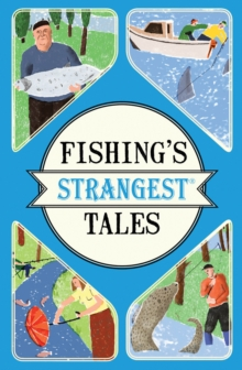 Fishing's Strangest Tales, Paperback Book