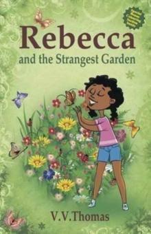 Rebecca and the Strangest Garden, Paperback Book
