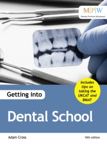 Getting into Dental School, Paperback Book