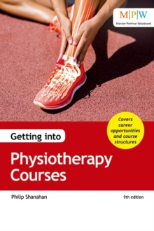 Getting into Physiotherapy Courses, Paperback Book