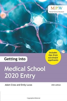 Getting into Medical School 2020 Entry, Paperback / softback Book