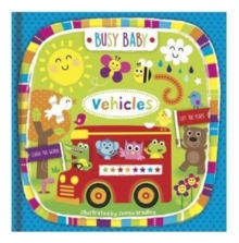 Busy Baby Vehicles, Hardback Book