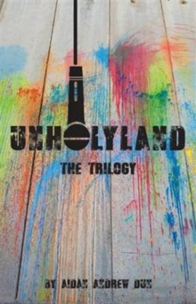Unholyland: The Trilogy, Hardback Book