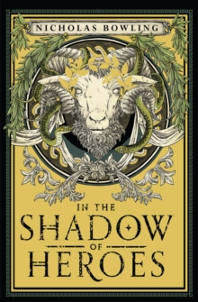 In the Shadow of Heroes, Paperback / softback Book