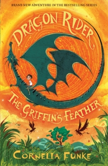 Dragon Rider: The Griffin's Feather, Paperback / softback Book