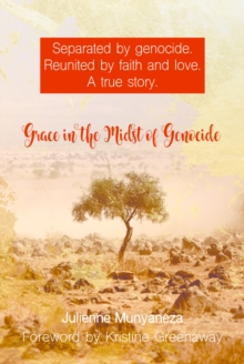 Grace in the Midst of Genocide, Hardback Book