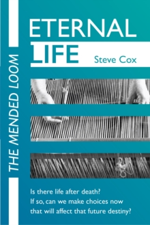 Eternal Life : The mended loom, Paperback Book