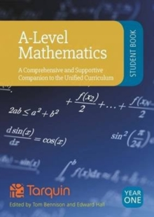 A-Level Mathematics - Student Book Year 1: A Comprehensive and Supportive Companion to the Unified Curriculum 2017, Paperback Book