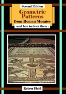 Geometric Patterns from Roman Mosaics: and How to Draw Them, Book Book