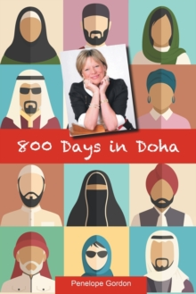 800 Days in Doha, Paperback Book