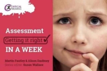Assessment: Getting it Right in a Week, Paperback / softback Book