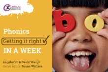 Phonics: Getting it Right in a Week, Paperback / softback Book