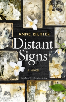 Distant Signs : A Novel, Hardback Book